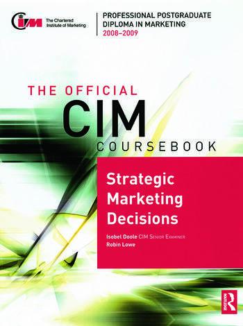 The Official CIM Coursebook Strategic Marketing Decisions 2008-2009 book cover