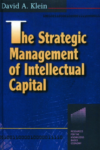 The Strategic Management of Intellectual Capital book cover
