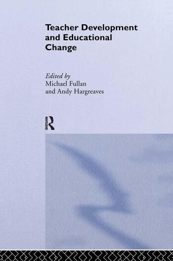 Teacher Development And Educational Change book cover