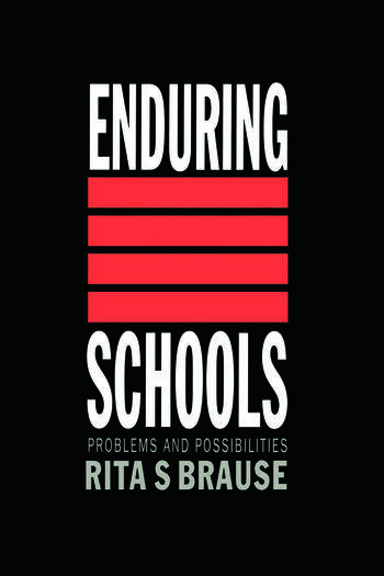 Enduring Schools Problems And Possibilities book cover