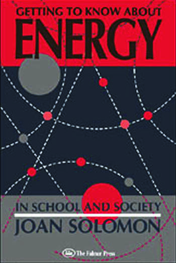 Getting To Know About Energy In School And Society book cover