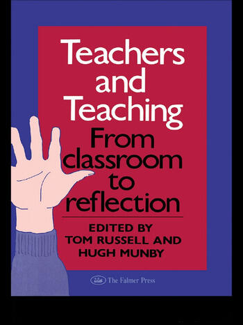 Teachers And Teaching From Classroom To Reflection book cover