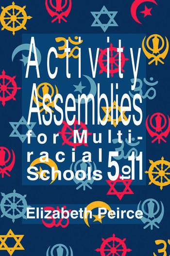 Activity Assemblies For Multi-Racial Schools 5-11 book cover