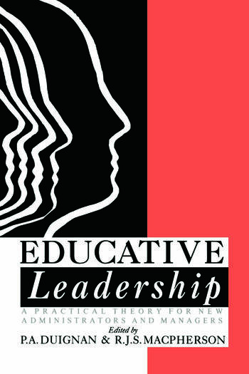 Educative Leadership A Practical Theory For New Administrators And Managers book cover