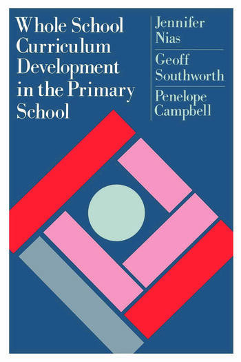 Whole School Curriculum Development In The Primary School book cover