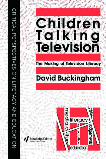 Children Talking Television The Making Of Television Literacy book cover