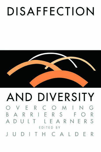 Disaffection And Diversity Overcoming Barriers For Adult Learners book cover