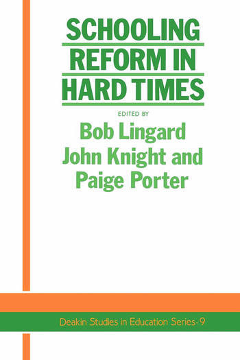 Schooling Reform In Hard Times book cover