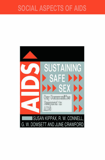 Sustaining Safe Sex Gay Communities Respond to AIDS book cover