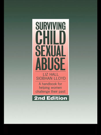 Surviving Child Sexual Abuse A Handbook For Helping Women Challenge Their Past book cover