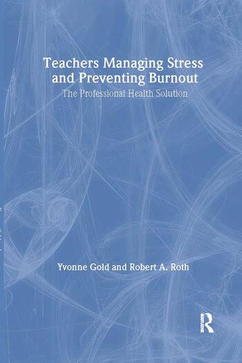 Teachers Managing Stress & Preventing Burnout book cover