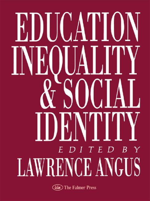 Education, Inequality And Social Identity book cover