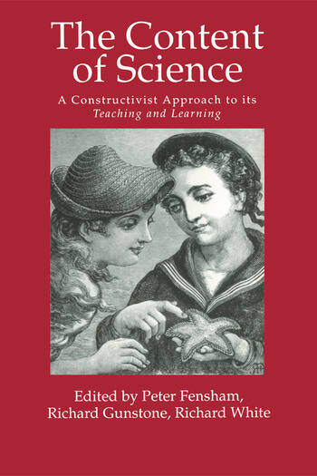 The Content Of Science: A Constructivist Approach To Its Teaching And learning book cover