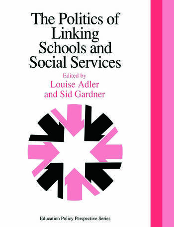 The Politics Of Linking Schools And Social Services The 1993 Yearbook Of The Politics Of Education Association book cover