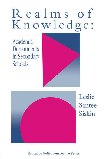 Realms Of Knowledge: Academic Departments In Secondary Schools book cover
