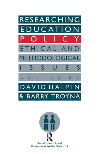 Researching education policy Ethical and methodological issues book cover