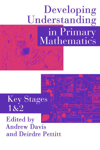 Developing Understanding In Primary Mathematics Key Stages 1 & 2 book cover