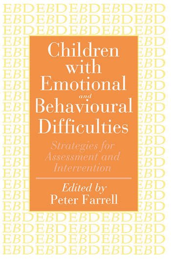 Children With Emotional And Behavioural Difficulties Strategies For Assessment And Intervention book cover