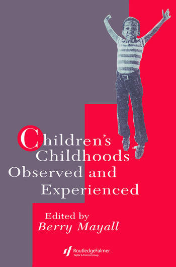Children's Childhoods Observed And Experienced book cover