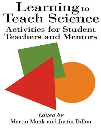 Learning To Teach Science Activities For Student Teachers And Mentors book cover