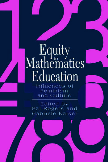 Equity In Mathematics Education Influences Of Feminism And Culture book cover