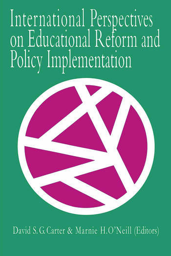 International Perspectives On Educational Reform And Policy Implementation book cover