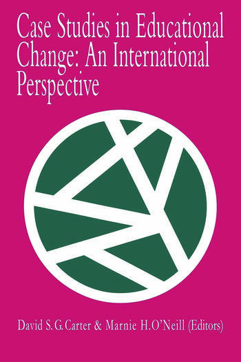 Case Studies In Educational Change An International Perspective book cover