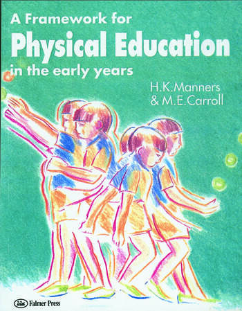 A Framework for Physical Education in the Early Years book cover