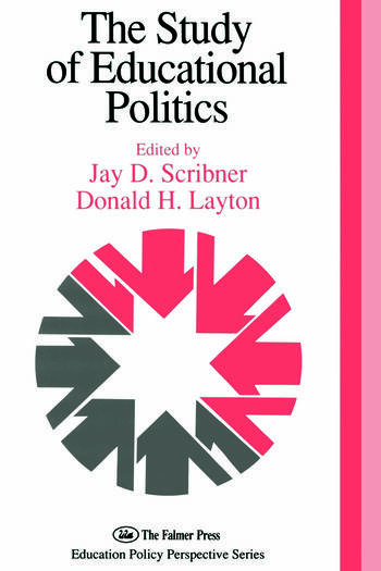 The Study Of Educational Politics The 1994 Commemorative Yearbook Of The Politics Of Education Association 1969-1994 book cover