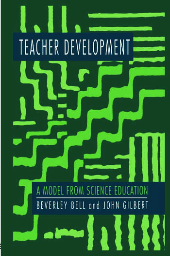 Teacher Development A Model From Science Education book cover