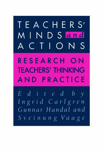 Teachers' Minds And Actions Research On Teachers' Thinking And Practice book cover