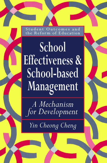 School Effectiveness And School-Based Management A Mechanism For Development book cover