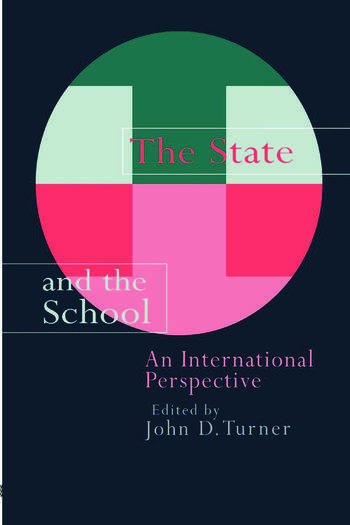 The State And The School An International Perspective book cover