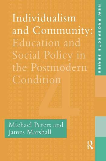 Individualism And Community Education And Social Policy In The Postmodern Condition book cover