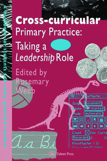 Cross-Curricular Primary Practice Taking a Leadership Role book cover
