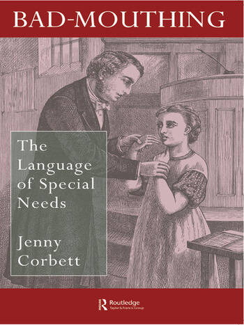 Bad Mouthing The Language Of Special Needs book cover