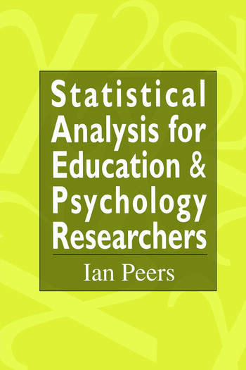 Statistical Analysis for Education and Psychology Researchers Tools for researchers in education and psychology book cover