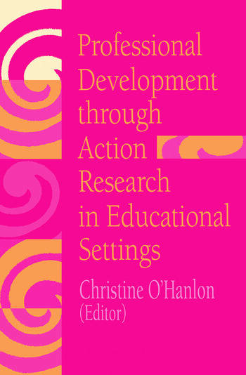 Professional Development Through Action Research International Educational Perspectives book cover