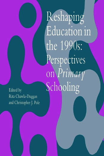 Reshaping Education In The 1990s Perspectives On Primary Schooling book cover