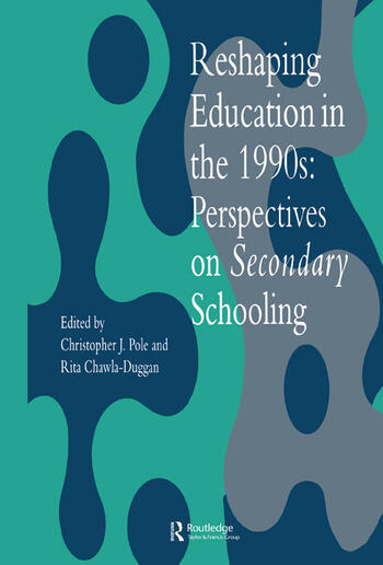 Reshaping Education In The 1990s Perspectives On Secondary Schooling book cover