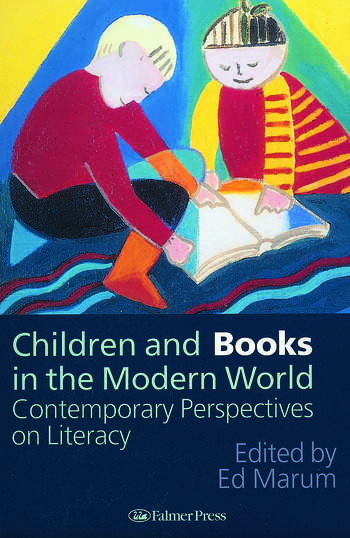 Children And Books In The Modern World Contemporary Perspectives On Literacy book cover