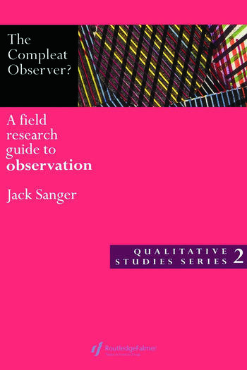 The Compleat Observer? A Field Research Guide to Observation book cover