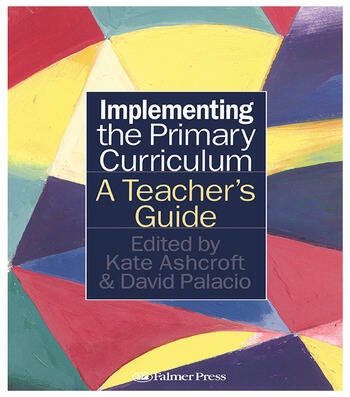 Implementing the Primary Curriculum A Teacher's Guide book cover