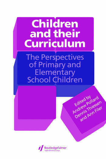 Children And Their Curriculum The Perspectives Of Primary And Elementary School Children book cover