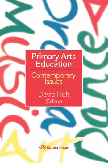 Primary Arts Education Contemporary Issues book cover