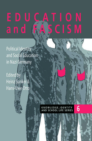 Education and Fascism Political Formation and Social Education in German National Socialism book cover