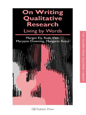 On Writing Qualitative Research Living by Words book cover