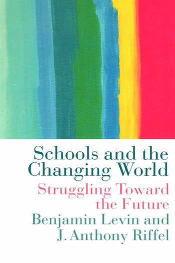 Schools and the Changing World book cover