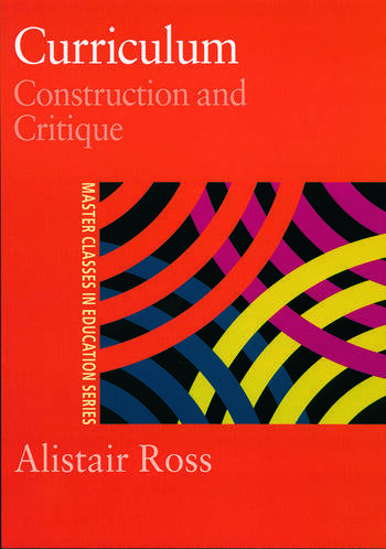 Curriculum: Construction and Critique book cover