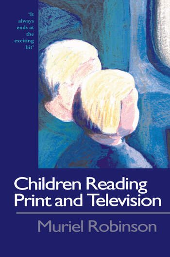 Children Reading Print and Television Narrative It Always Ends At The Exciting Bit book cover